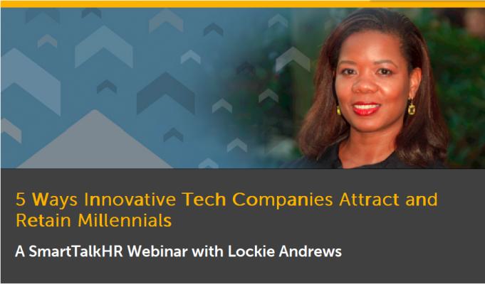 5 Ways Innovative Companies Attract and Retain Millennials